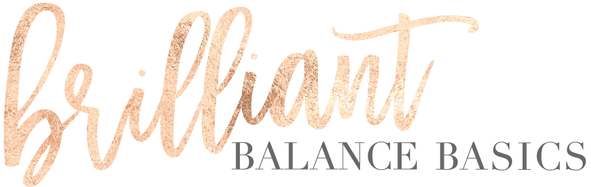 Brilliant Balance Basics, Brilliant Balance Basics FLASH SALE!
