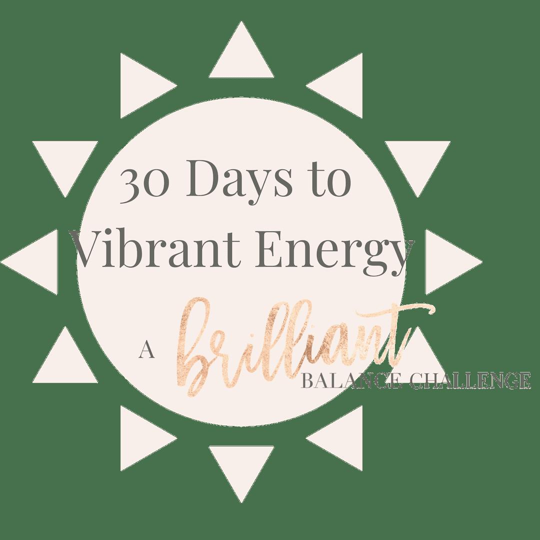 Brilliant Balance Basics, 30 Day Energy Challenge Thank You
